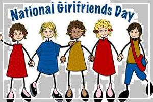 August 1 - National Girlfriends Day