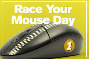 August 28 - Race Your Mouse Day