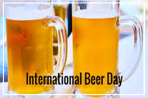August 4 - International Beer Day