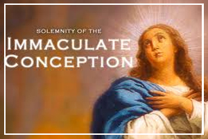 December 8 - Immaculate Conception Day