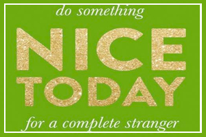October 5 - Do Something Nice Day