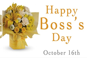 October 16 - Bosses Day
